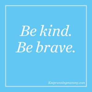 be-kind-be-brave